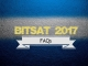 FAQs regarding BITSAT 2017