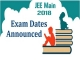 JEE Main 2018 Exam Dates Declared: Check Application Process