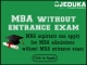 Want to pursue MBA without CAT Exam? Click here to know the details