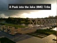 A Peek into the Joka (IIMC) Tribe