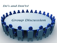 Do's & Don't Do's During Group discussion