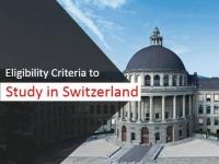 Eligibility Criteria to Study in Switzerland