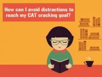 How can I avoid distractions to reach my CAT cracking goal?