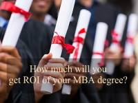 How Much ROI will You Get of your MBA degree?