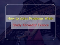 How to Solve the Problems While Study Abroad in France