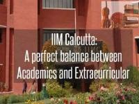 IIM Calcutta: a perfect balance between academics and extracurricular