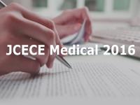 JCECE Medical 2016 on June 12; apply before June 2