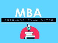 MBA Entrance Exam Dates