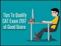 Tips To Qualify CAT Exam 2017 at Good Score