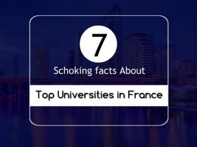 7 Shocking Fact about Top Universities in France