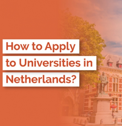 Application Process for UG and PG Courses in Netherlands