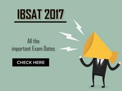 IBSAT 2017: Important Exam Dates Declared