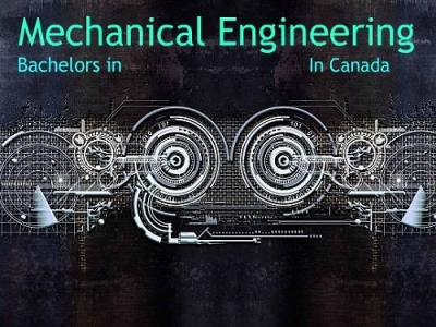 List of Bachelor degree in Mechanical Engineering Courses & Universities in Canada