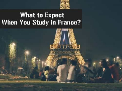 What to Expect when you study in France?