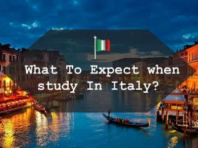 What to expect when you study in Italy?