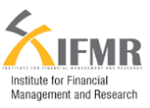 Institute for Financial Management and Research (IFMR)