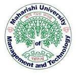 MAHARISHI UNIVERSITY OF MANAGEMENT & TECHNOLOGY