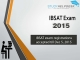 IBSAT exam registrations accepted till Dec 5, 2015