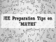 JEE Preparation Tips on MATHS
