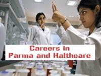 Careers in Pharma & Healthcare sectors