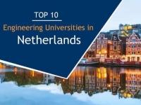 Top 10 Engineering Universities in Netherlands
