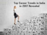 Top Career Trends in India in 2017 Revealed
