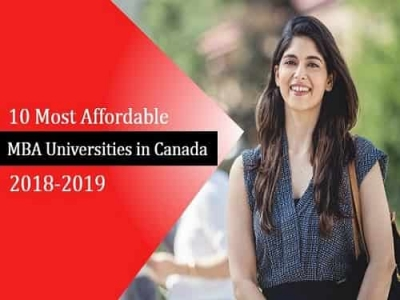 10 Most Affordable MBA Universities in Canada 2018-2019