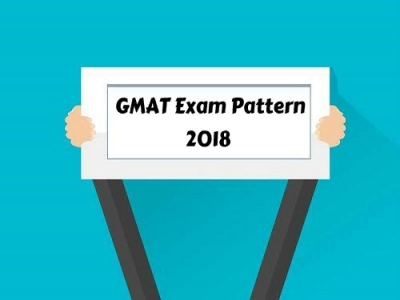 Check here the latest GMAT Exam Pattern 2018 and get Prepared