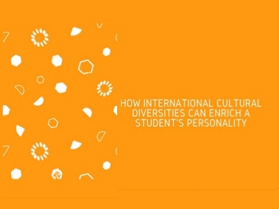 How International Cultural Diversities Can Enrich a Students Personality