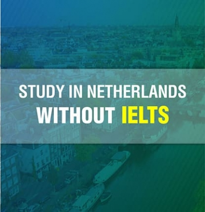 Study in Netherlands without IELTS