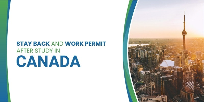 Stay back and Work permit after Study in Canada