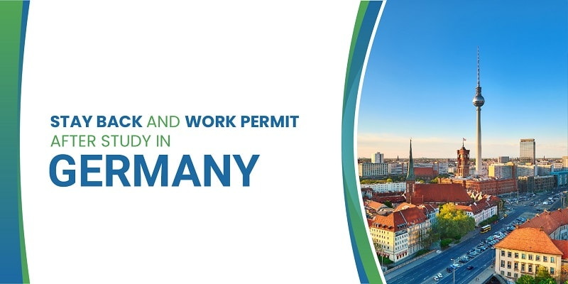 Stay back and Work permit in Germany