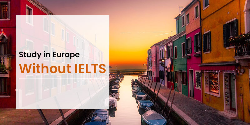 Study in Europe without IELTS