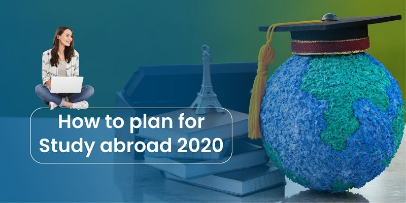 How to Plan for Study Abroad 2020