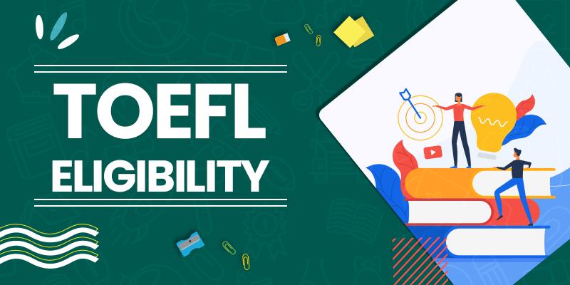 TOEFL Eligibility