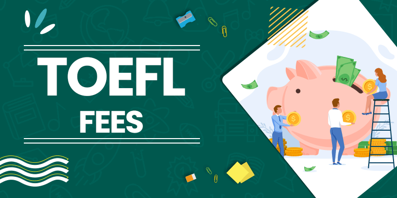 TOEFL Fees