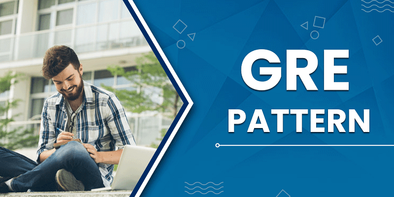 GRE Exam Pattern