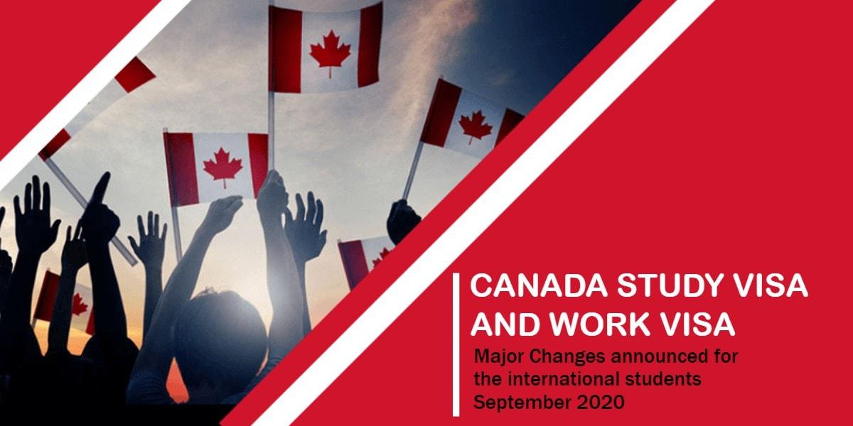Canada Study Visa and Work visa - Major Changes for September 2020