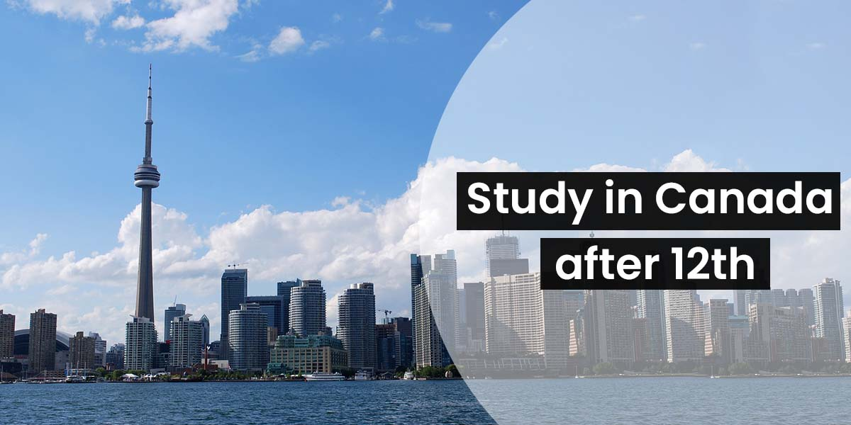 Study in Canada after 12th