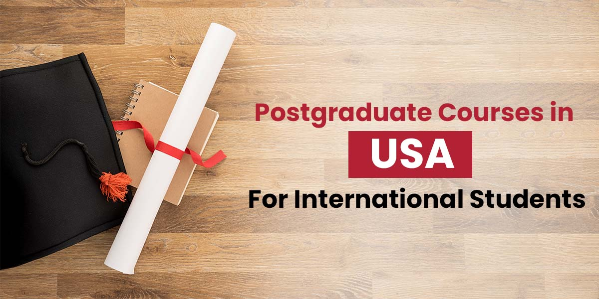 Post Graduate Courses in USA for international students
