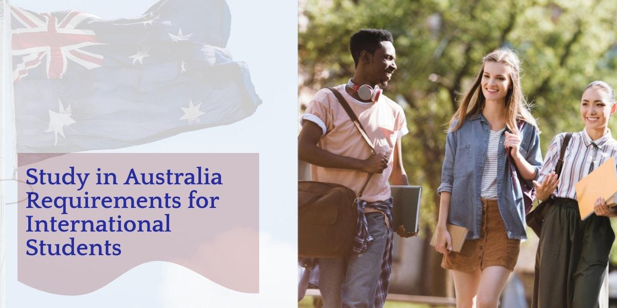 Study in Australia Requirements