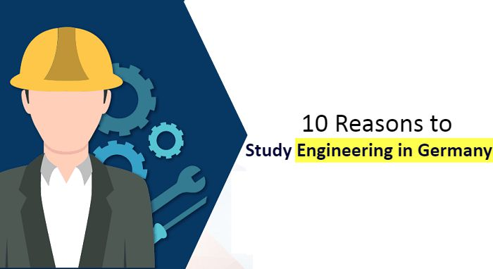 10 Reasons to Study Engineering in Germany 2021