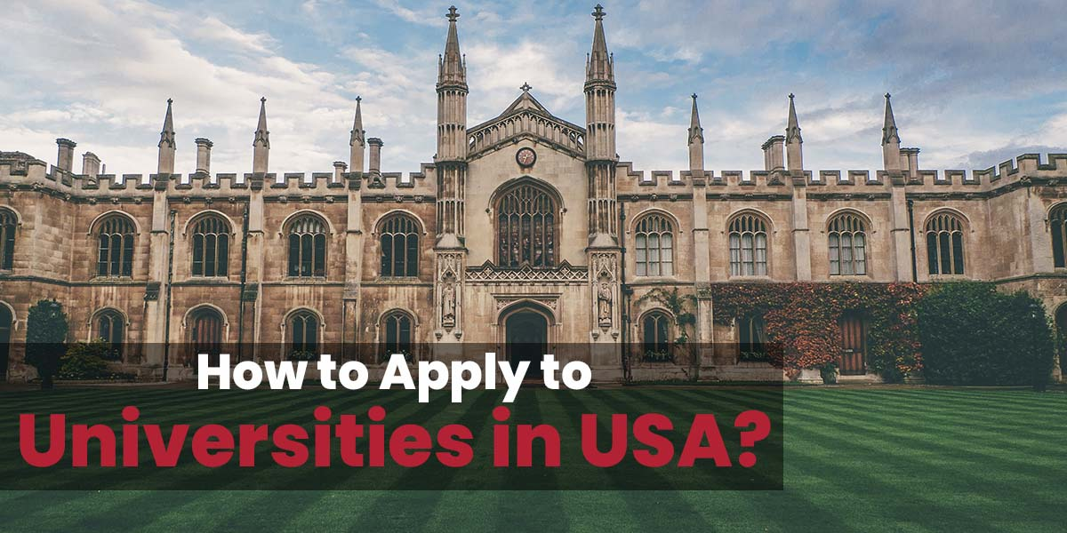 How to Apply to Universities in USA?