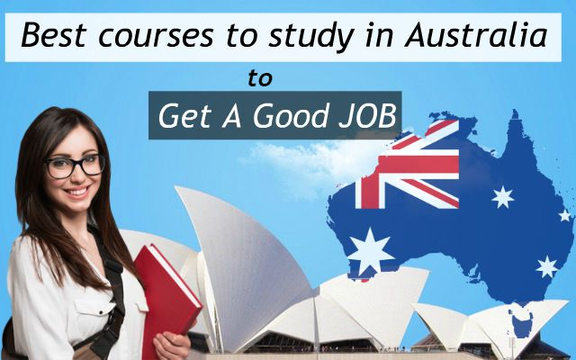 Best courses to study in Australia to Get a Good Job