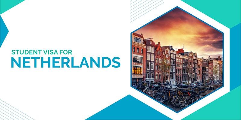 Student visa for Netherlands