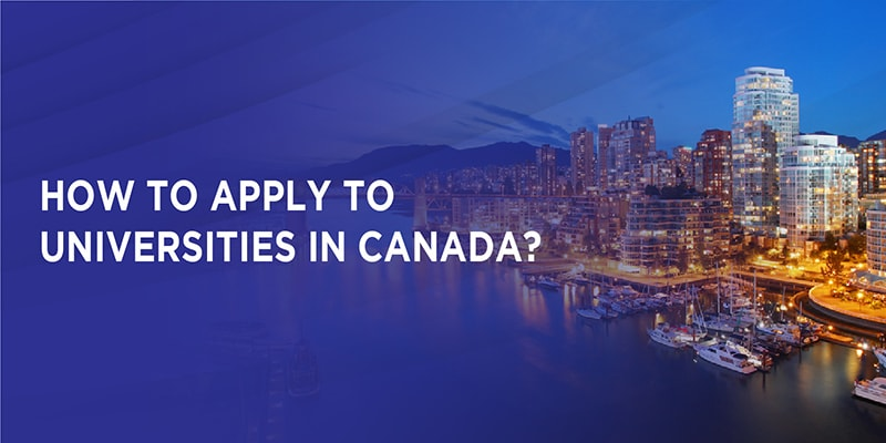 How to apply to Universities in Canada?