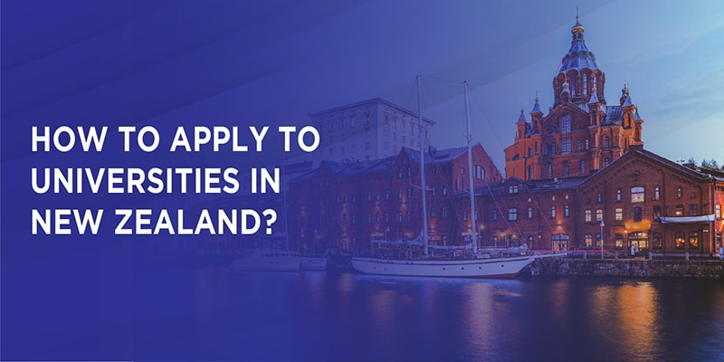 How to apply to Universities in New Zealand?