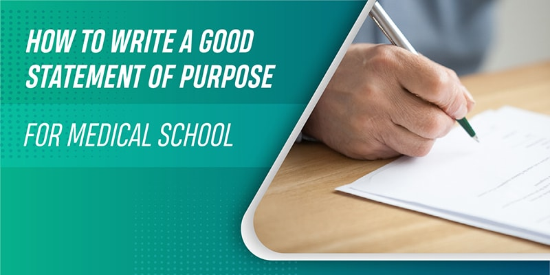 How to write a good statement of purpose for medical school?