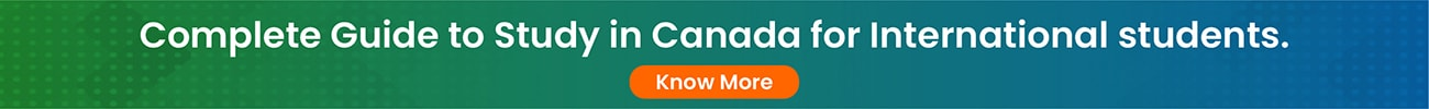 Complete Guide to Study in Canada for International students