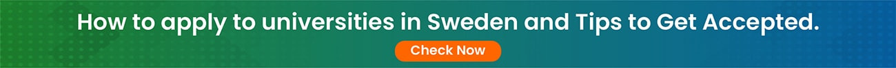 How to apply to universities in Sweden and Tips to Get Accepted